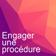 engager une procédure 4